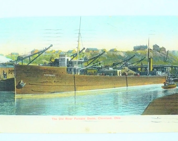1907 Ship Old River Furnace Docks Cleveland Ohio Vintage Postcard Posted