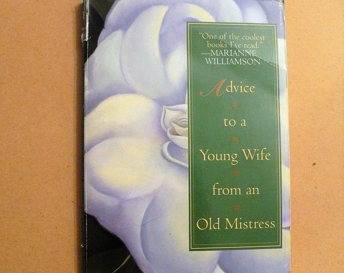 Advice to a Young Wife from An Old Mistress by Michael Drury