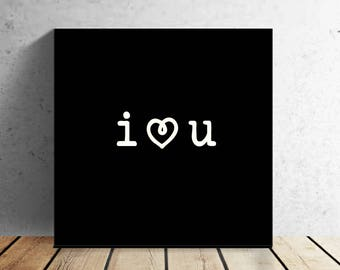 "I LOVE YOU - love quote - 12 X 12"" wrapped canvas wall print - Valentine's Day - Wedding - Anniversary - Best Friend - Home Decor"