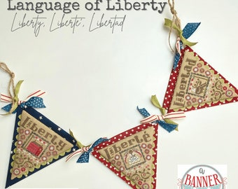Counted Cross Stitch Pattern, Language of Liberty, A Banner Year, Patriotic Decor, Americana, Hands On Design, PATTERN ONLY