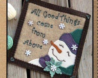 Wool Applique Pattern, All Good Things, Snowman, Snowflakes, Winter Decor, Christmas Decor, Calico Patch Designs, PATTERN ONLY