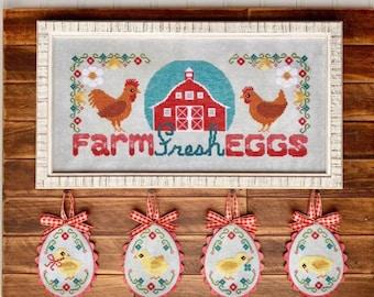 Counted Cross Stitch Pattern, Farm Fresh Eggs, Chickens, Eggs, Chicks, Barn, Flower Motifs, Country Life, Luminous Fiber Arts, PATTERN ONLY