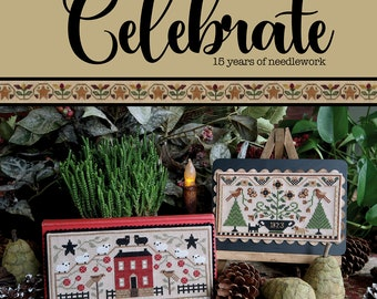 Softcover Book, Celebrate, Counted Cross Stitch Pattern, Seasons, Holidays, Country, Primitive Decor, Teresa Kogut, PATTERN ONLY