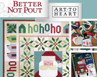 Softcover Book, Better Not Pout, Snowmen, Christmas Quilts, Table Runners, Ornaments, Table Toppers, Stockings, Pillows, Art to Heart