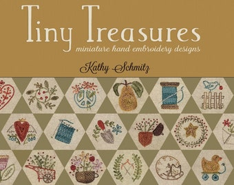 Softcover Book, Tiny Treasures, Miniature Embroidery, Embroidery Designs, Hand Embroidery, Hexagon Embroidery, Kathy Schmitz