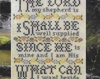 Counted Cross Stitch Pattern, The Lord my Shepherd, Inspirational Sampler, Religious, Scripture Sampler, Silver Creek Samplers, Pattern Only