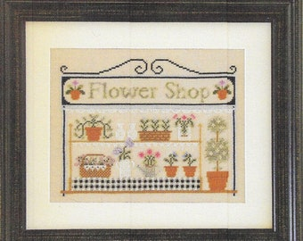 Counted Cross Stitch, The Flower Shop, Cross Stitch Pattern, Cottage Decor, Garden Decor, Flowers, Country Cottage Needleworks, PATTERN ONLY