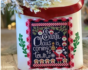 Cross Stitch Pattern, Santa Claus is Coming to Town, Christmas Decor, Ornaments, Stitching with the Housewives, PATTERN ONLY