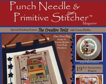 PRE-ORDER, Punch Needle & Primitive Stitcher, Summer 2019, Punch Needle, Cross Stitch, Americana, Patriotic, Summer Decor, Primitive Decor