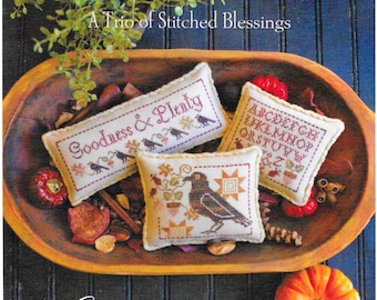Counted Cross Stitch Pattern, Goodness & Plenty, Stitched Blessings, Autumn Decor, Fall, Primitive Decor, Plum Street Samplers PATTERN ONLY