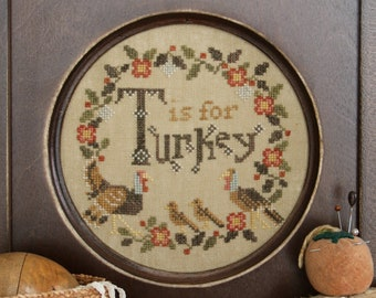 Counted Cross Stitch Pattern, T is For Turkey, Thanksgiving Sampler, Alphabet Series, Turkey, Folk Art, Heartstring Samplery, PATTERN ONLY