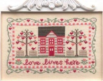 Counted Cross Stitch, Love Lives Here, Valentine Decor Cottage Decor, Hearts, Lovebirds, Country Cottage Needleworks, PATTERN ONLY