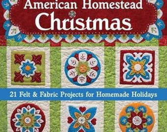 Softcover Book, American Homestead Christmas, Wool Stitchery, Needlework, Wool Patterns, Folk Art Crafts Book, Textile Craft, Ellen Murphy