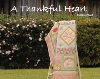 Softcover Book, A Thankful Heart, Quilt Pattern, Tote Bag, Tablecloth, Bed Quilt, Stitchery, Pincushion, Bunting, The Birdhouse Designs