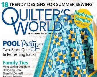 Magazine, Quilter's World, Summer 2021, Summer Decor, Patriotic Quilt, American Flag, Scrap Quilt, Strip Quilts, Star Quilts, Quilt Magazine