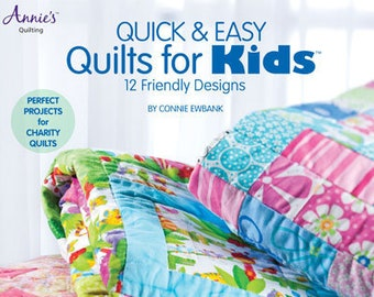 PRE-Order, Softcover Book, Quilts for Kids, Quick and Easy, Bed Quilts, Crib Quilts Wallhangings, Patchwork Quilts, Applique Quilts, Annie's