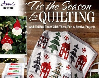 Softcover Book, Tis the Season for Quilting, Christmas Quilts, Ornaments, Placemats, Christmas Trees, Holiday Pillows, Annie's Quilting