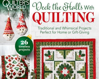 Magazine, Quilter's World, Deck the Halls, Quilting 2020, Christmas Decor, Holiday Quilts, Christmas Ornaments, Quilt Magazine