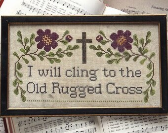 Counted Cross Stitch Pattern, Sunday Stitches, Old Rugged Cross, Inspirational, Beth Twist, Heartstring Samplery, PATTERN ONLY