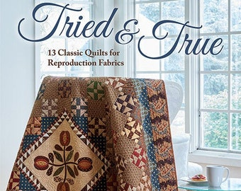 Softcover Book, Tried and True, Quilt Patterns, Basket Quilt, Log Cabin Quilt, Vintage Inspired, Reproduction Fabric Quilts, Jo Morton