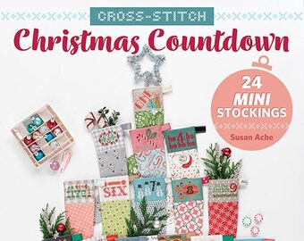 Softcover Book, Christmas Countdown, Cross Stitch, Mini Stockings, Countdown to Christmas, Cross Stitch Stockings, Ornaments, Susan Ache