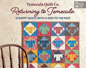 Softcover Book, Returning to Temecula, Patchwork Quilts, Applique Quilts, Reproduction Quilts, Crazy Quilt, Scrap Quilts, Sheryl Johnson