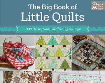 Softcover Book, The Big Book of Little Quilts, Quilt Pattern, Mini Quilts, Table Runner, Retro, Applique, Pat Sloan, Jo Morton, Kim Diehl