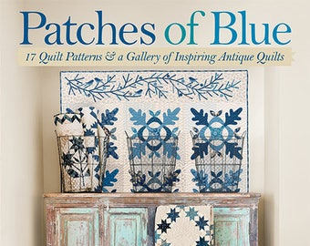 Softcover Book, Patches of Blue, Quilt Patterns, Art Quilts, Laundry Basket Quilts, Home Decor, Quilts, Antique Quilt Gallery, Edyta Sitar