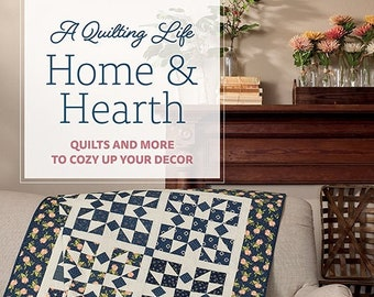 Softcover Book, Home & Hearth, Quilt Patterns, Quilts, Pillows, Table Runners, Lap Quilts, Bed Quilts, A Quilting Life, Sherri McConnell