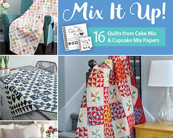Softcover Book, Mix It Up, Quilt Patterns, Churn Dash, Pinwheels, Half Square Triangles, Table Runner, Lap Quilts, Applique, Moda All-Stars
