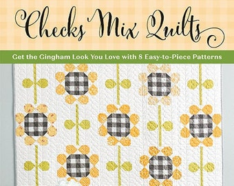 Softcover Book, Checks Mix Quilts, Quilt Patterns, Buffalo Check, Strip Pieced Quilts, Valentine, Snowmen, Farmhouse Quilts, Corey Yoder
