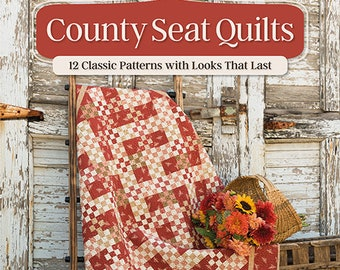 Softcover Book, County Seat Quilts, Quilt Patterns, Table Runners, Wall Hangings, Bed Quilts, Farmhouse, Julie Hendricksen, Vickie Gerike