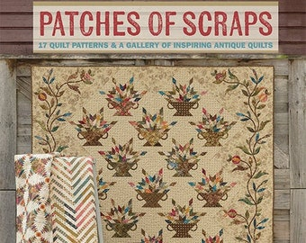 Softcover Book, Patches of Scraps, Quilt Patterns, Art Quilts, Laundry Basket Quilts, Home Decor, Quilts, Antique Quilt Gallery, Edyta Sitar