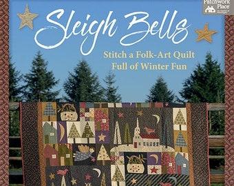 Softcover Book, Sleigh Bells, Sampler Quilt, Winter Quilt, Snowmen, Reindeer, Angels, Winter Village, Cottages, Church, Jan Patek