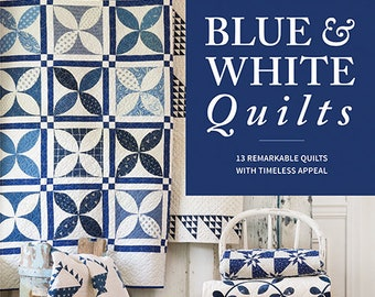 Softcover Book, Blue & White Quilts, Quilt Book, Two Color Quilts, Wall Hanging, Bed Quilts, Antique Reproductions, Nine Patch, Album Quilts