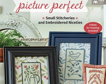 Softcover Book, Picture Perfect, Hand Embroidery, Framed Stitcheries, Redwork Houses, Bluework Birds, Garden Decor, Bunnies, Kathy Schmitz