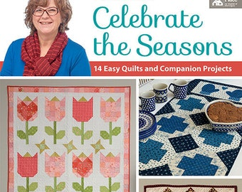 Softcover Book, Celebrate the Seasons, Quilt Pattern, Mini Quilts, Table Runner, Seasonal Quilts, Spring Tulips, Winter Mittens, Pat Sloan