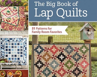 Softcover Book, The Big Book of Lap Quilts, Quilt Patterns, Applique Quilts, Star Quilts, Pinwheels, Pat Sloan, Jo Morton, Kim Diehl