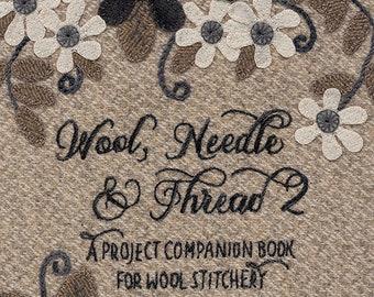 Softcover Book, Wool, Needle & Thread 2, Wool Applique, Table Mats, Pincushions, Pillows, Primitive Decor, Rustic Decor, Lisa Bongean