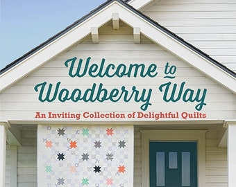 Softcover Book, Welcome to Woodberry Way, Quilts, Braided Rugs, Quilted Pillows, Christmas Quilts, Table Runner, Allison Jensen, Martingale
