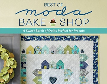 Softcover Book, Best of Moda Bake Shop, Quilt Patterns, Christmas Quilts, Pinwheels, Wall Hangings, Table Runner, Lap Quilts, Dresden
