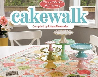 Quilt Book, Cakewalk, Softcover Book, Table Toppers, Bed Quilts, Variable Star, Layer Cake Quilt, Lisa Bongean, Corey Yoder, Lissa Alexander