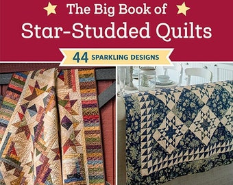 Softcover Book, The Big Book of Star-Studded Quilts, Quilt Patterns, Christmas Quilts, Pinwheels, Wall Hangings, Table Runner, Lap Quilts