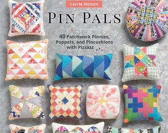 Softcover Book, Pin Pals, Sewing Accessories, Pincushion, Sewing Books, Sewing Patterns, Pin Cushions, Pincushion Patterns, Carrie Nelson