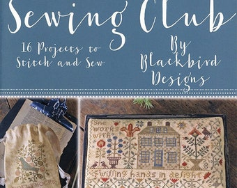 Softcover Book, Sewing Club, Stitch & Sew Projects, French Country, Primitive Decor, Rustic Decor, Home Decor, Blackbird Designs