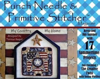 PRE-ORDER 2020 Magazine, Punch Needle & Primitive Stitcher, Summer Issue, Patriotic Issue, Punch Needle, Cross Stitch, Primitive Decor