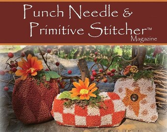 Punch Needle & Primitive Stitcher, Fall 2019, Punch Needle, Cross Stitch, Pumpkins, Pilgrims, Witches, Fall Decor, Primitive Decor