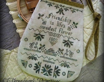 Counted Cross Stitch Pattern, Life's Sweetest Flower, Ditty Bag, Friendship, Sampler, Threadwork Primitives, Nan Lewis, PATTERN ONLY