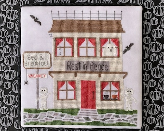 Counted Cross Stitch, Bed & Breakfast, Spooky Hollow Series, Halloween Decor, Ghosts, Bats, Cottage Chic, Little Stitch Girl, PATTERN ONLY
