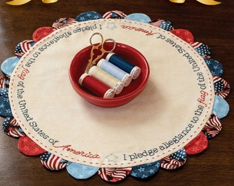 Embroidery Pattern, The Pledge of Allegiance, Scalloped Table Topper, Candle Mat, Scalloped Acrylic Template, Shabby Fabrics, PATTERN ONLY